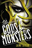 Dreams of Gods & Monsters (Daughter of Smoke and Bone)