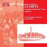 Lumbye: Complete Orchestral Works, Vol. 9