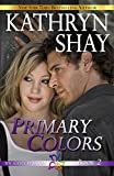 Primary Colors (The Ludzecky Sisters Book 2) (English Edition)