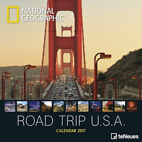 National Geographic: Road Trip USA 2017 Broschürenkalender