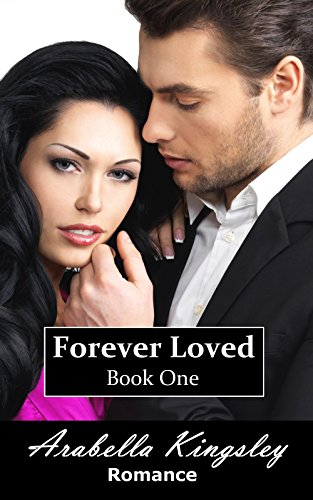 Arabella Kingsley - Forever Loved