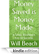 Money Saved is Money Made [Edizione Kindle]