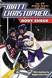 Body Check (Matt Christopher's Classics)