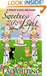 Sweetness and Light (A Sweet Cove Mys...