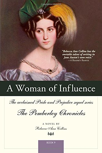 A Woman of Influence: The acclaimed Pride and Prejudice sequel series (The Pemberley Chronicles) PDF