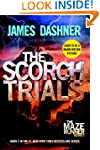 The Scorch Trials (The Maze Runner, B...