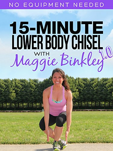 15-Minute Lower Body Chisel