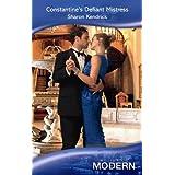Constantine's Defiant Mistress (Mills & Boon Modern)by Sharon Kendrick