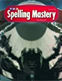 SRA Spelling Mastery Workbook Level A