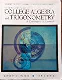 Student Solution Manual for Dwyer/Gruenwald's College Algebra and Trigonometry: A Contemporary Approach (0534369952) by Dwyer, David