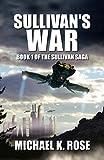 Sullivans War (The Sullivan Saga Book 1)
