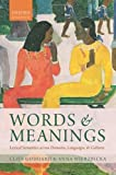 Words and Meanings: Lexical Semantics Across Domains, Languages, and Cultures (0199668434) by Goddard, Cliff