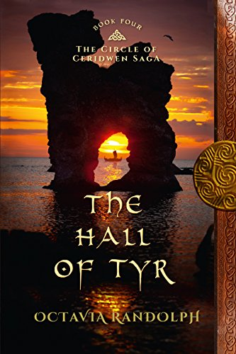 the-hall-of-tyr-book-four-of-the-circle-of-ceridwen-saga