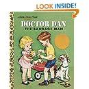 Doctor Dan the Bandage Man (Little Golden Book)