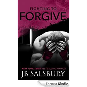 Fighting to Forgive (Fighting Series Book 2) (English Edition)