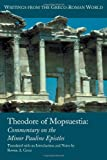 Theodore of Mopsuestia: The Commentaries on the Minor Epistles of Paul (Writings from the Greco-Roman World) (1589832795) by Rowan A. Greer