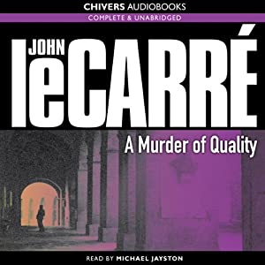 A Murder of Quality | [John le Carré]