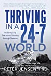 Thriving in a 24-7 World: An Energizi...