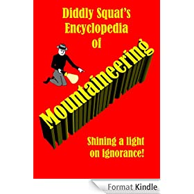 Diddly Squat's Encyclopedia of Mountaineering (English Edition)