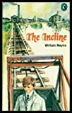 The Incline (0140307141) by William Mayne