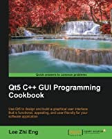 Qt5 C++ GUI Programming Cookbook Front Cover
