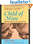 Child of Mine: Feeding With Love and...