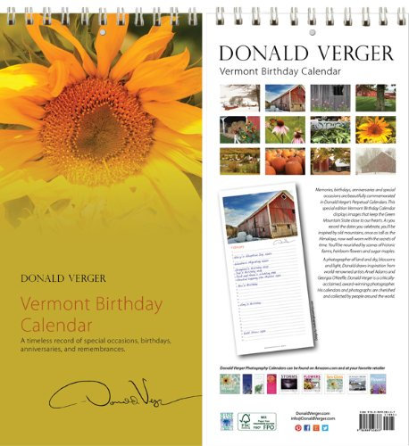 Donald Verger All Vermont Sunflower Birthday and Anniversary Perpetual Wall Desk Fine Art Books and Calendars - Unique and Great Nature Gifts, Best for Valentine's Day, Mother's Day, Father's Day, Christmas, Xmas & Holidays for Him, Her, Women, Men, Husba
