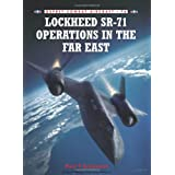 Lockheed SR-71 Operations in the Far Eastby Paul Crickmore