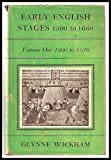img - for Early English Stages, 1300-1660: v. 1 book / textbook / text book