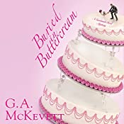 Buried in Buttercream: Savannah Reid, Book 17 | G. A. McKevett