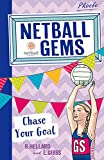 img - for Chase Your Goal (Netball Gems) book / textbook / text book