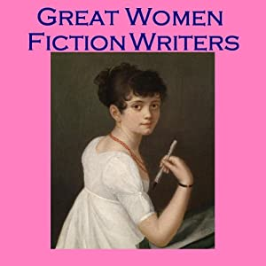 Great Women Fiction Writers Audiobook