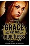 Grace and the Guiltless (Curious Fox: Wanted)