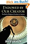 Endowed by Our Creator: The Birth of...