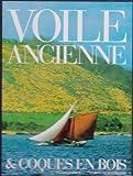echange, troc Franco Pace - Voile ancienne & coques en bois