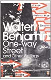 One-Way Street and Other Writings (0141189479) by Benjamin, Walter