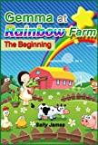 Gemma at Rainbow Farm - The Beginning