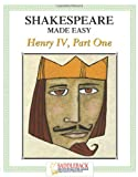 Shakespeare Made Easy, Henry IV, Part I (Shakespeare Made Easy Study Guides)