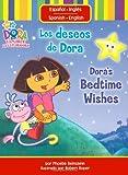 Los deseos de Dora/Dora's Bedtime Wishes (Dora the Explorer (Simon Spotlight)) (1416950362) by Beinstein, Phoebe