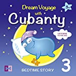 Listening to the Sea: Dream Voyage with Cubanty (Bedtime Story 3) | Cubanty Cuddly