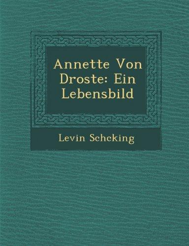 Annette Von Droste: Ein Lebensbild