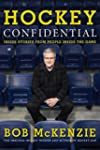 Hockey Confidential: Inside Stories f...