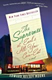 The Supremes at Earls All-You-Can-Eat (Vintage Contemporaries) by Moore, Edward Kelsey (2014) Paperback