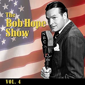 The Bob Hope Show, Vol. 4 | [Bob Hope]