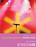 The Art and Technique of Theatre Sound (0713677600) by Leonard, John