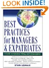 Best Practices for Managers and Expatriates: A Guide on Selection, Hiring and Compensation
