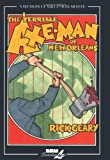 The Terrible Axe-Man of New Orleans (Treasury of XXth Century Murder) (1561635812) by Geary, Rick