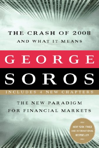 George Soros - The Crash of 2008 and What it Means