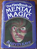 The handbook of mental magic (0812818180) by Marvin Kaye