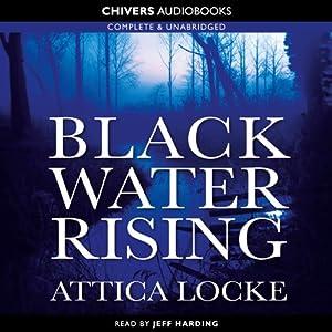Black Water Rising | [Attica Locke]